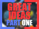 How to create Great Ideas from scratch: Part One